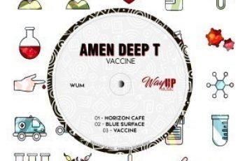EP: Amen Deep T – Vaccine