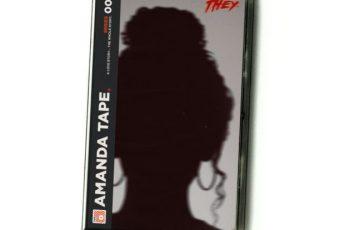 New Album: They. - 'The Amanda Tape'