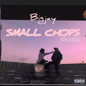 Bigjay – Small Chops