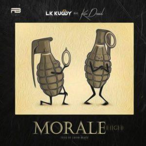 LK Kuddy – Morale (High) ft. Kizz Daniel