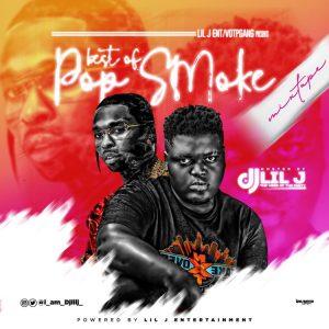 DJ Lil J - Best Of Pop Smoke Mixtape