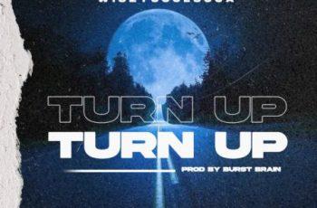 WiszyCoolsOja – Turn Up