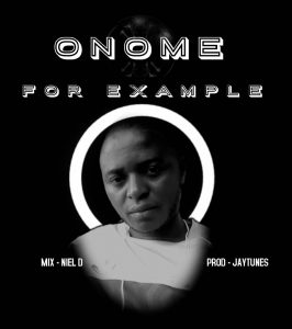 Onome Henry - For Example