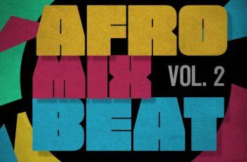 DJ Teeblaze x DJ Sleek - Afrobeat Mixtape Vol. 2