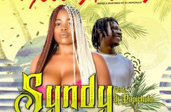 Syndy – Move Ya Body Ft. DJ Papichulo