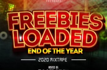 Freebiesloaded End Of The Year Mix 2020 Hosted By Dj Scratch