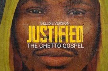 """Munachi Releases """"Justified (The Ghetto Gospel)"""" Album - Deluxe Version"""