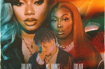 Dolapo Ft Ms Banks & Oxlade – Interest
