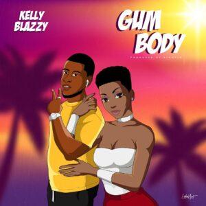 Kelly Blazzy – Gum Body