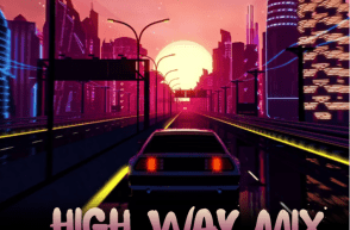 Dj Tonioly – High Way Mix