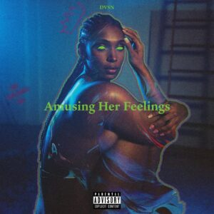 DVSN – Amusing Her Feelings [Free EP Stream]