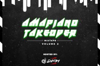 DJ Davisy - Amapiano Takeover Mixtape (Vol. 2)