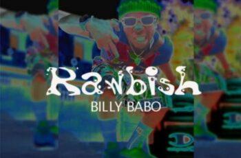 Billy Babo - Rawbish