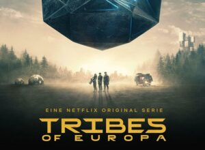 Series: Tribes of Europa: Season 1, Episode 5