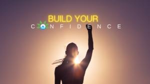 Build Your Confidence - Glory Olasanmi