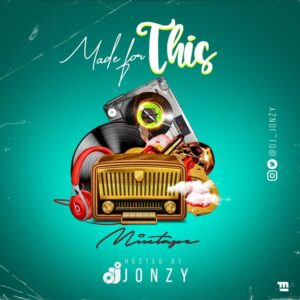 DJ Jonzy - Made For This Mixtape (Vol. 1)