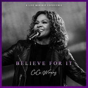 CeCe Winans – Believe For It  (Album DOWNLOAD)