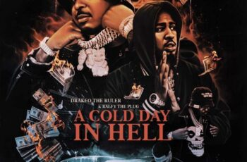 Drakeo The Ruler & Ralfy The Plug - A Cold Day In Hell (MIXTAPE)