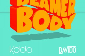 Kddo (Kiddominant) ft. Davido – Beamer Body