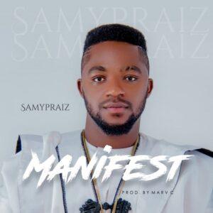 Samypraiz - Manifest