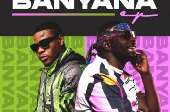 EP: DJ Maphorisa & Tyler ICU – Banyana