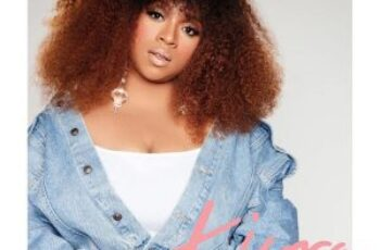 Kierra Sheard-Kelly Releases Deluxe Edition Of Chart-Topping Album