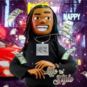 Nappy – Life N Style (EP)