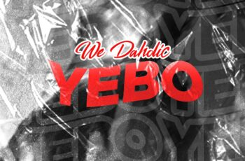 We Daholic - Yebo