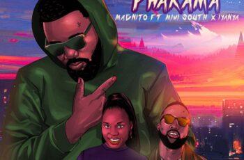 Magnito - Phakama Feat. Iyanya & Mimi South
