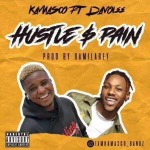 Kamasco - Hustle & Pain ft. Davolee