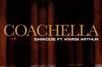Sarkodie Ft Kwesi Arthur - Coachella