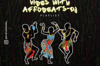 EP: DJ Standard - Vibes With Afrobeats DJ Playlist