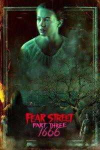 MOVIE: Fear Street 3: 1666 (2021)