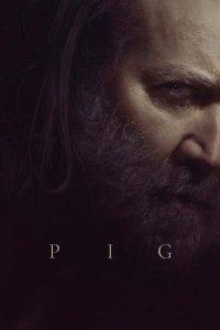 MOVIE: Pig (2021)