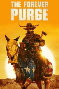 MOVIE: The Forever Purge (2021)