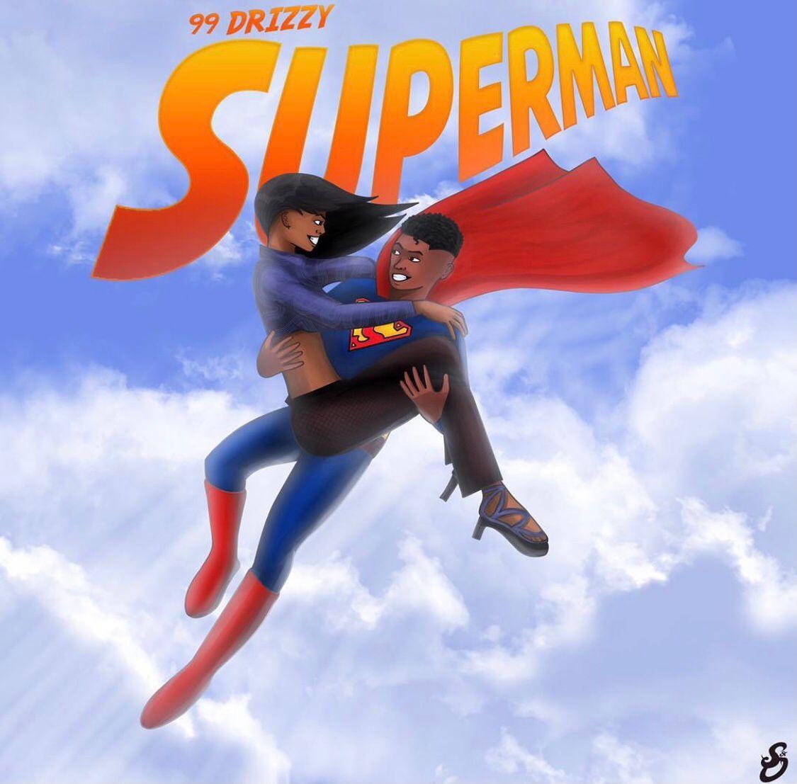 99Drizzy - Superman