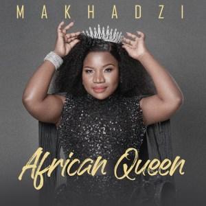 ALBUM: Makhadzi – African Queen (Tracklist)
