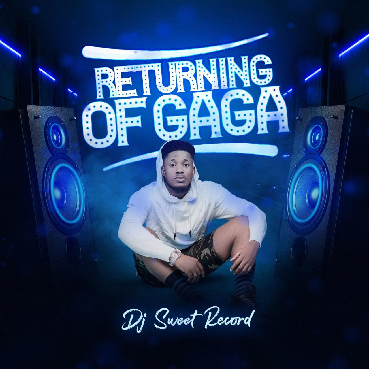 DJ Sweet Record - Returning Of Gaga Mixtape