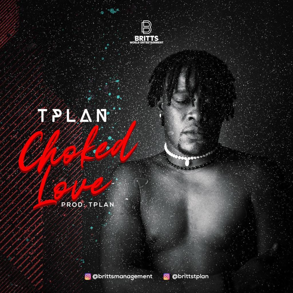 TPlan – Choked Love
