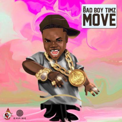 Bad Boy Timz - 'Move'